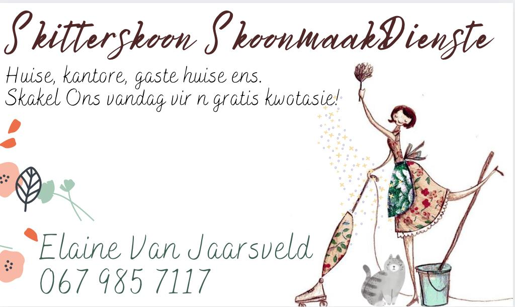 For cleaning services, contact Elaine van Jaarsveld on 0679857117